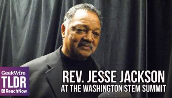 Rev. Jesse Jackson at the Washington STEM Summit: 'There's an opportunity deficit'