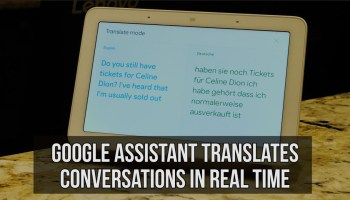 Google Assistant's new 'Interpreter Mode' serves as real-time translator for hotel guests