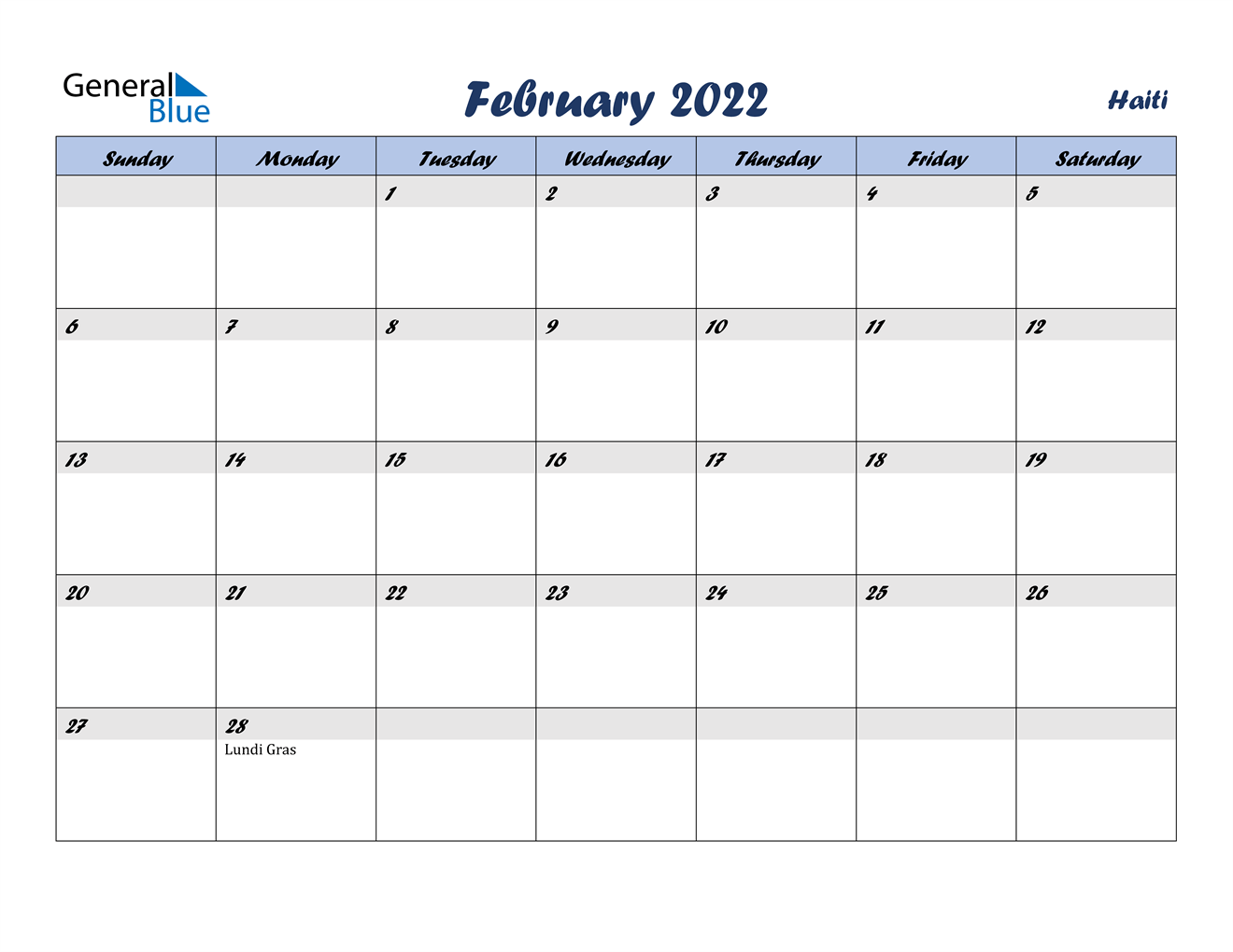 Remembering to pay your bills each month isn't always easy, especially when your bills are d. February 2022 Calendar - Haiti