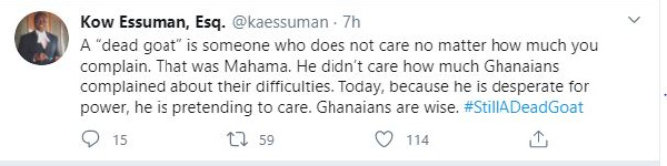 Don't be deceived, Mahama is still a dead goat – Kow Essuman counsels Ghanaians 1