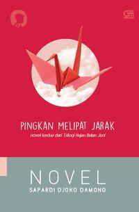 Rekomendasi buku Juli 2018: Pingkan Melipat Jarak.