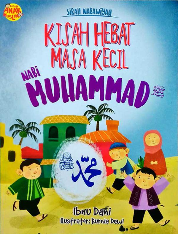 Masa Kecil Nabi Muhammad : kecil, muhammad, Sirah, Nabawiyah:, Kisah, Hebat, Kecil, Muhammad