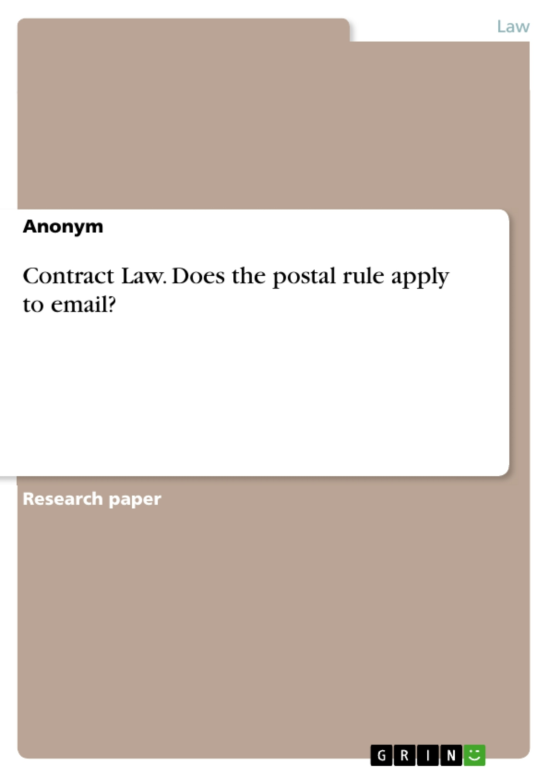 Contract Law Does The Postal Rule Apply To Email Publish Your Upload Your  Own Papers Earn