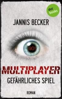 Titel: MULTIPLAYER - Gefährliches Spiel
