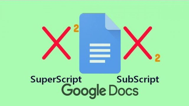 25 Ways To Do Superscript and Subscript in Google Docs