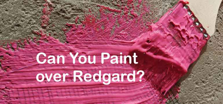 can you paint over redgard