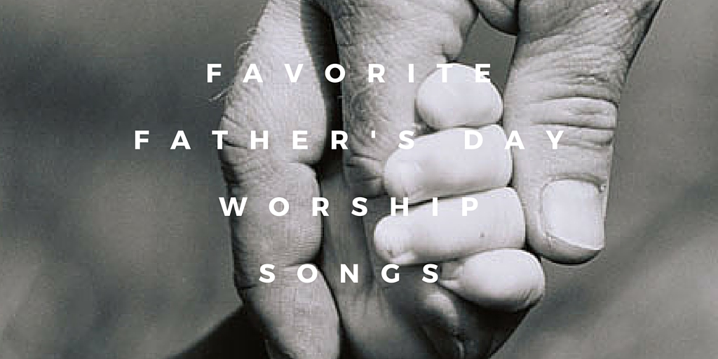 Favorite Father's Day Songs