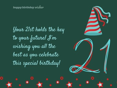 Inspirational 21st Birthday Quotes And Wishes Happy Birthday Wisher