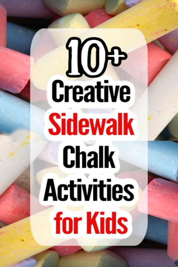 10+ Sidewalk Chalk Activities for Kids - pinnable image