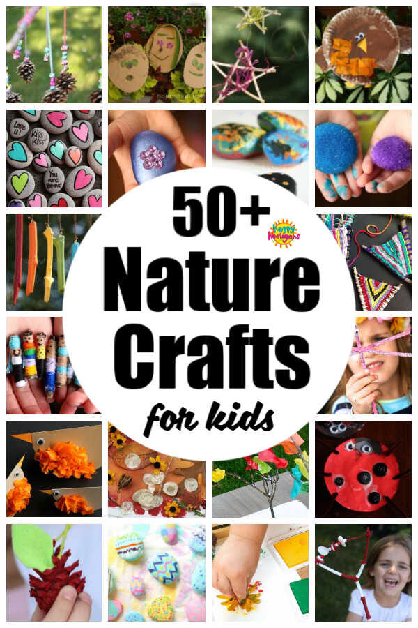 50 Nature Crafts For Kids Happy Hooligans