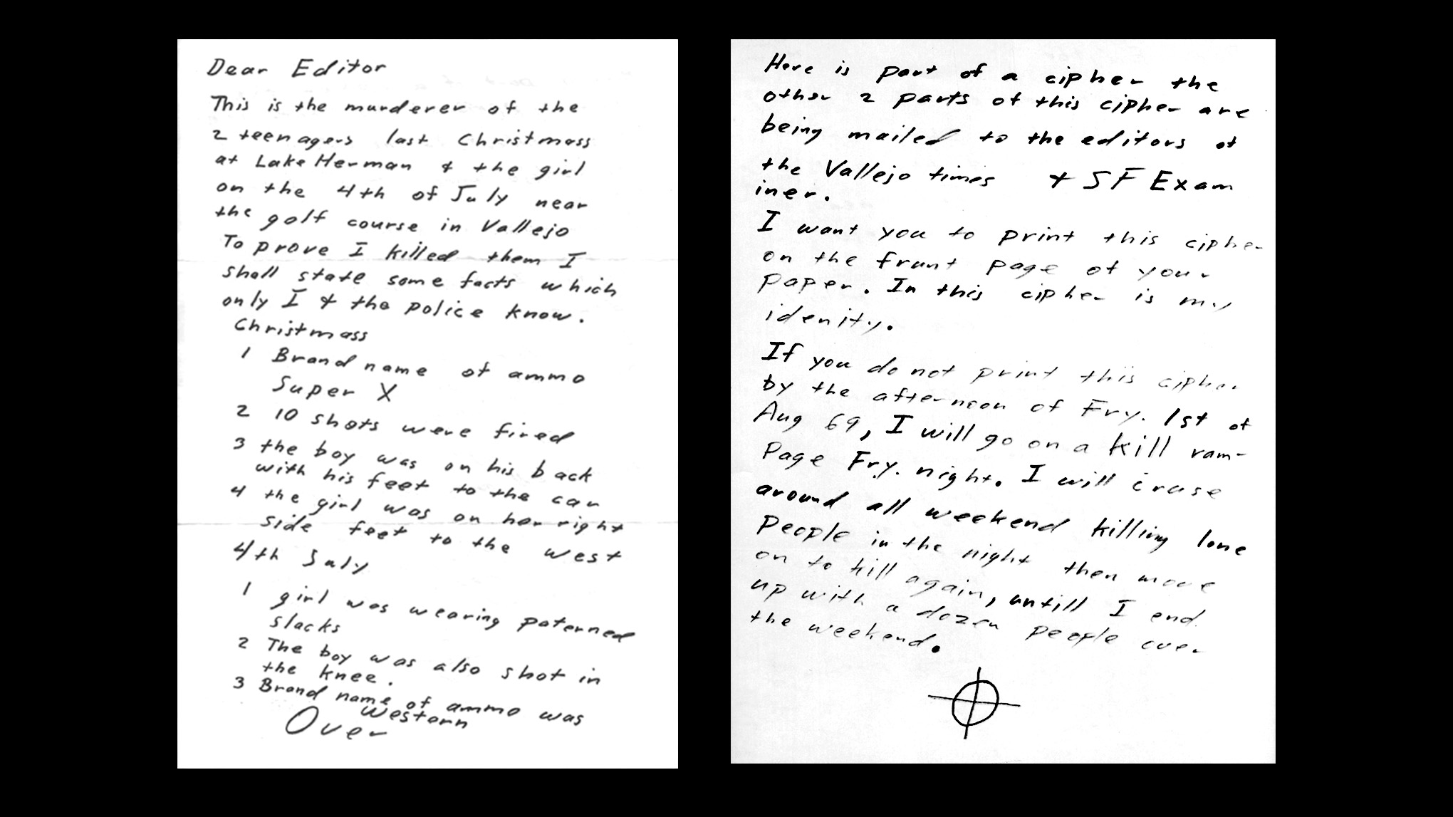 One Of Three Virtually Identical Letters Accompanied By One-Third Of A  Cipher. The Writer Demanded Publication Of The Letters And Ciphers By  Friday,