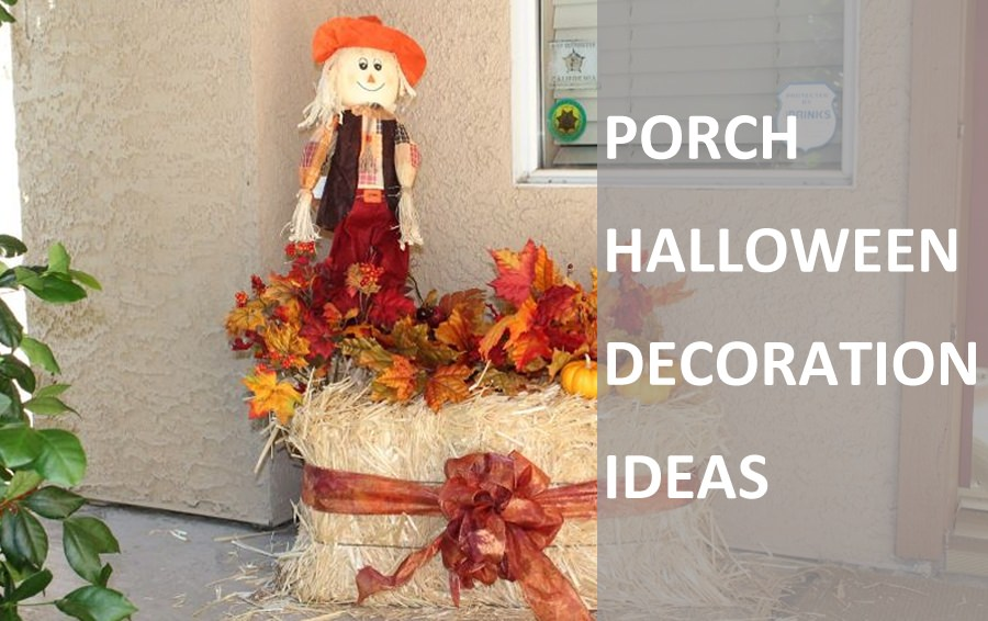 20 Front Porch Halloween Decoration Ideas For 2018