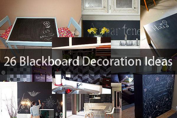 26 Blackboard Decoration Ideas