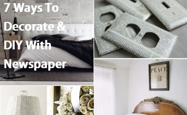 7 Ways To Decorate Diy With Newspaper