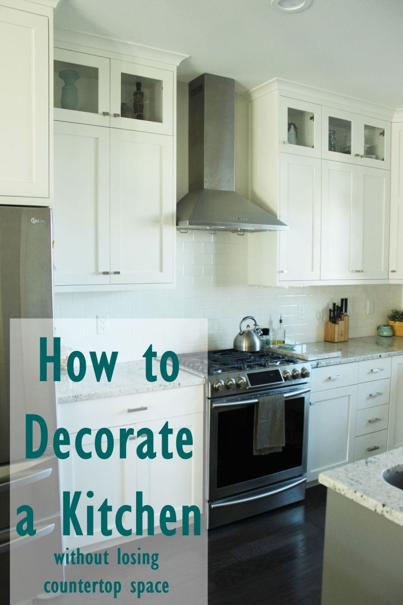 How to Decorate a KitchenWithout Losing Countertop Space