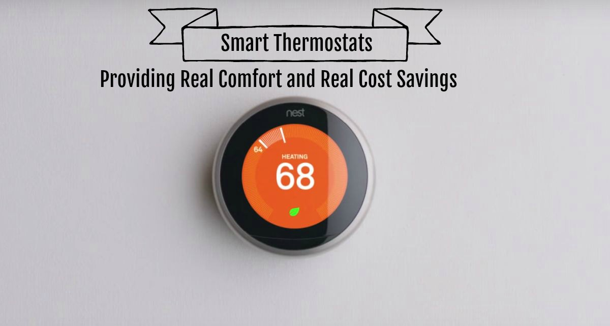 Fantastic! Smart Thermostats: Providing Real Comfort And Real Cost Savings