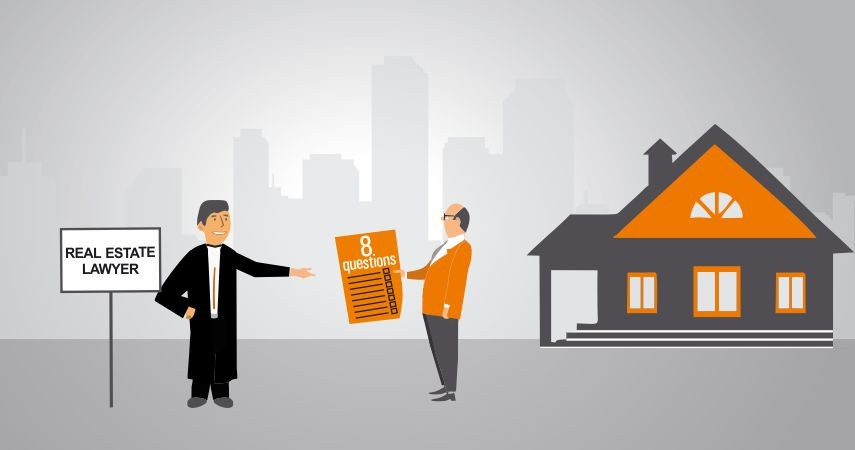 8 Questions You Should Ask From Real Estate Lawye
