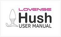 User Manual on How to use Hush by Lovense