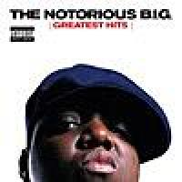 The Notorious B.I.G.: Greatest Hits