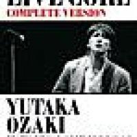 卒業 (「LIVE CORE 完全版~YUTAKA OZAKI IN TOKYO DOME 1988・9・12」より) - Single