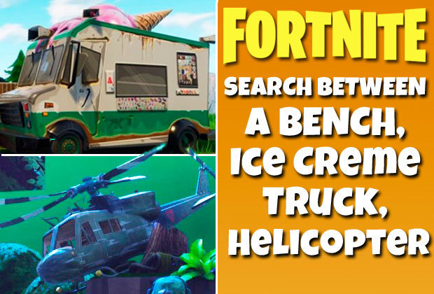 Fortnite Search Bench, Ice Cream Truck, Helicopter