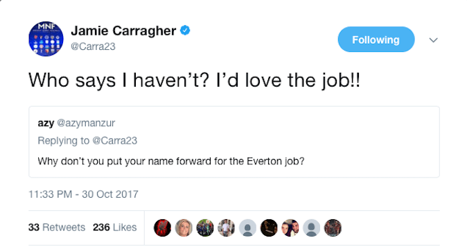 Jamie Carragher hinted he had already applied for the Everton job