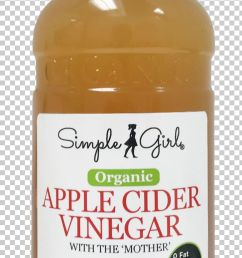 vinaigrette organic food salad dressing apple cider vinegar png clipart apple cider vinegar calorie citric acid  [ 728 x 2179 Pixel ]