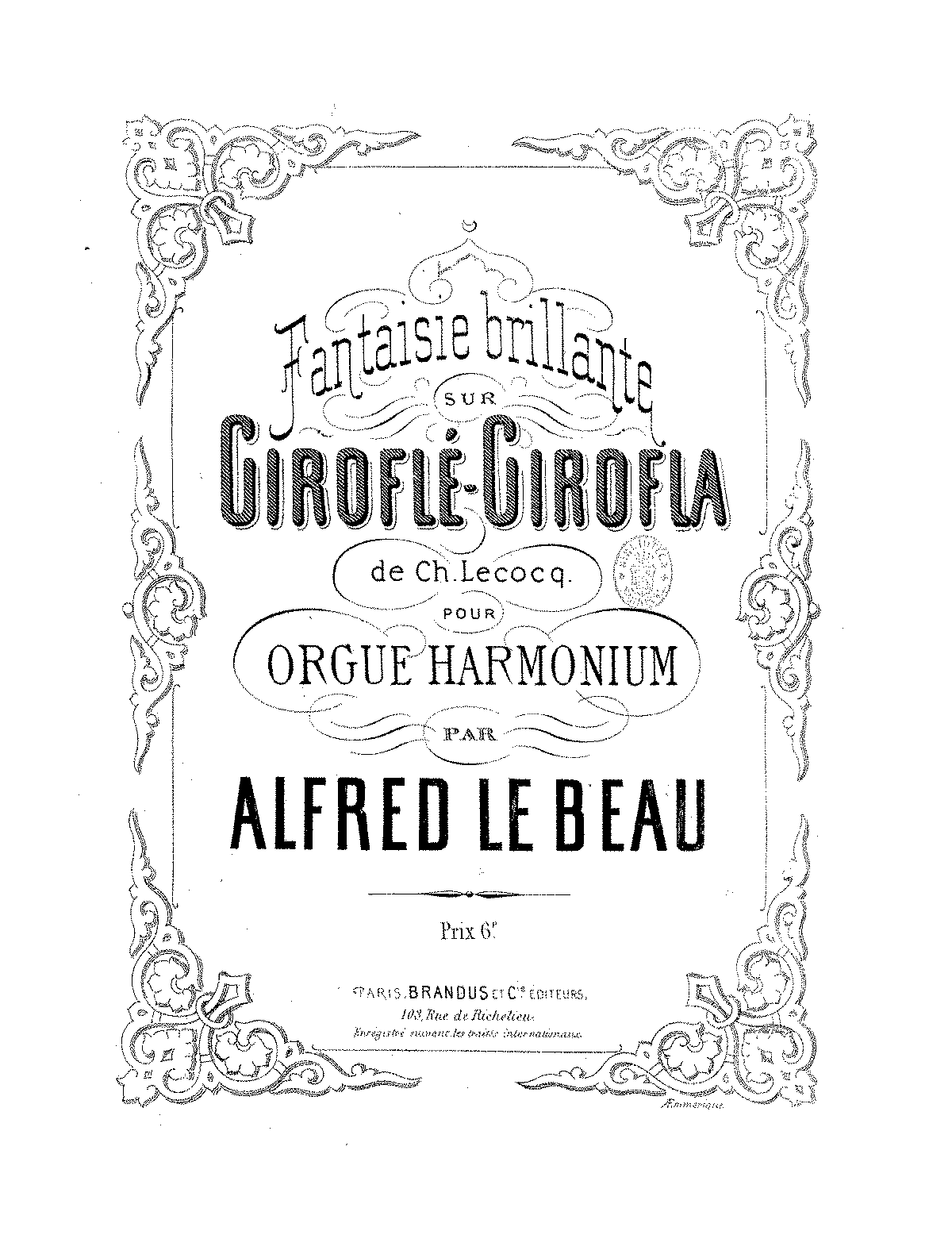 Fantaisie brillante sur 'Giroflé-Girofla' (Lebeau, Alfred