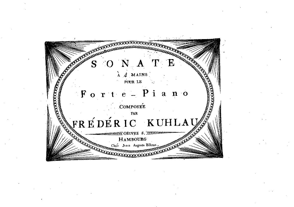 Sonata for Piano 4 hands, Op.8b (Kuhlau, Friedrich