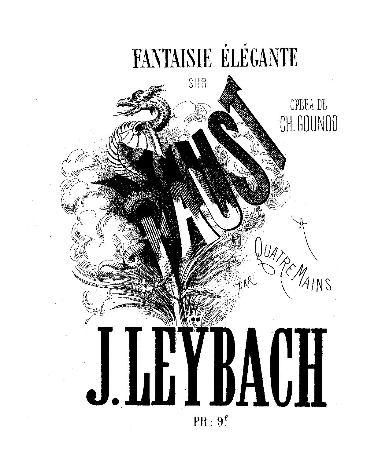 Fantaisie elegante sur 'Faust', Op.35 (Leybach, Ignace