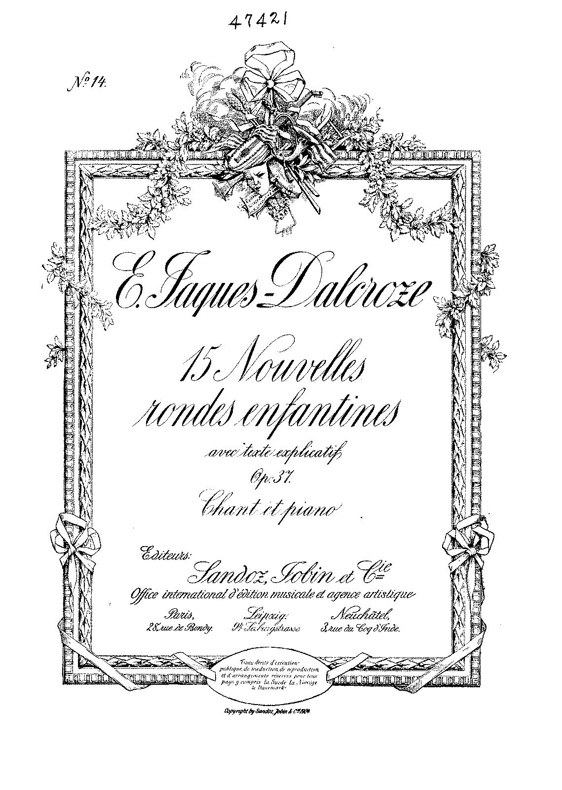 15 Nouvelles rondes enfantines, Op.37 (Jaques-Dalcroze