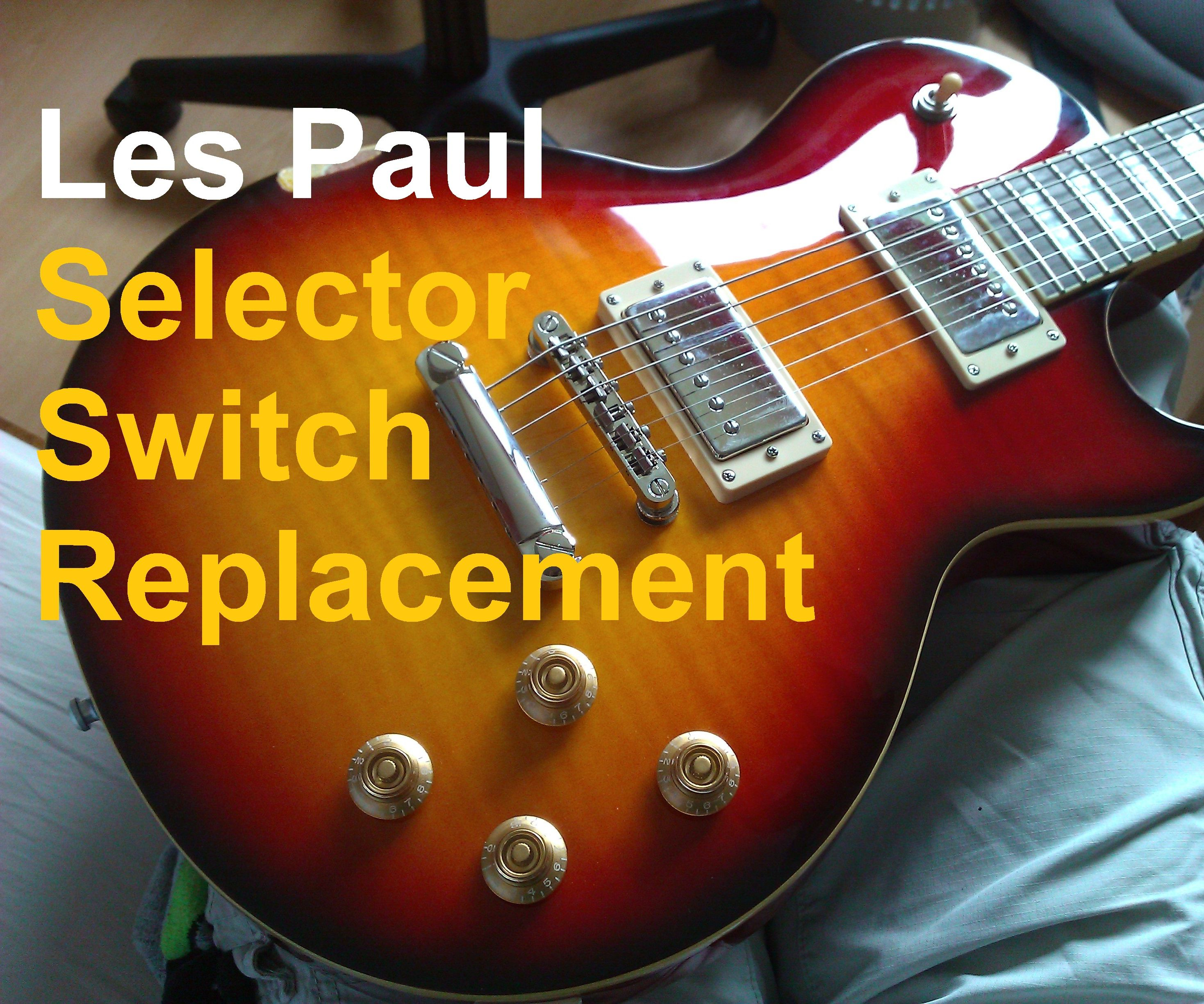 small resolution of les paul switch replacement