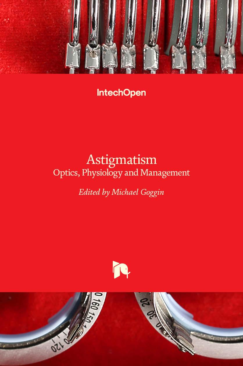 Astigmatism - Optics, Physiology and Management