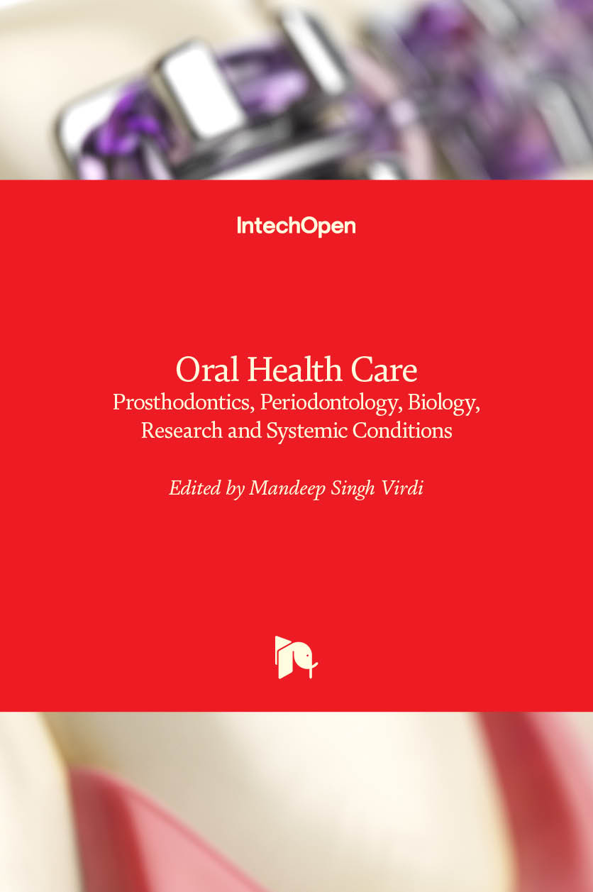 Oral Health Care - Prosthodontics, Periodontology, Biology, Research and Systemic Conditions