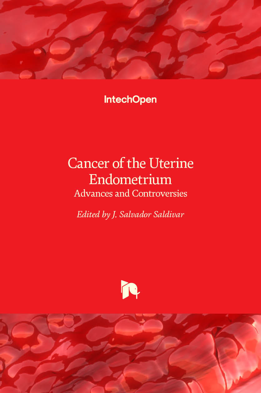 Cancer of the Uterine Endometrium - Advances and Controversies