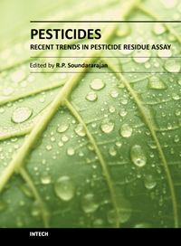 Pesticides - Recent Trends in Pesticide Residue Assay