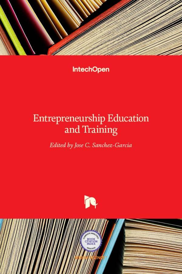 Entrepreneurship Education And Training Intechopen