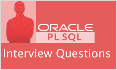 Top PL-SQL Interview Question and Answers for 2018