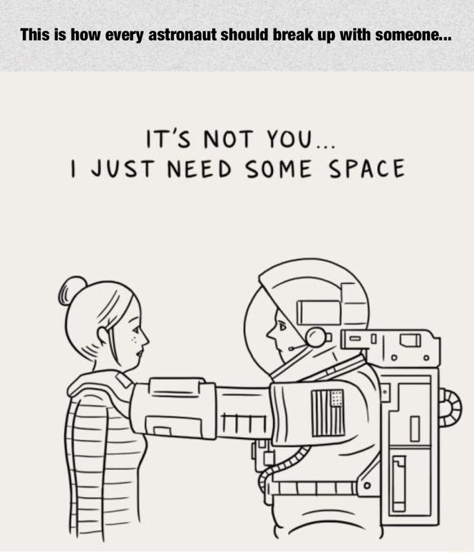 How every astronaut should break up