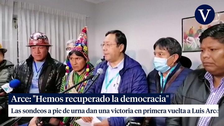 Luis Arce: 'Hemos recuperado la democracia'
