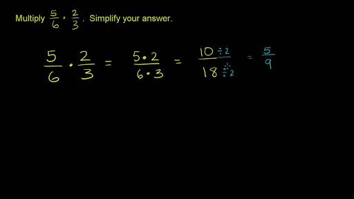 multiplying 2 fractions 5