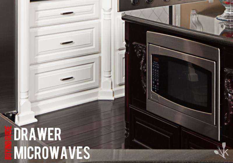 best microwave drawer reviews for 2021