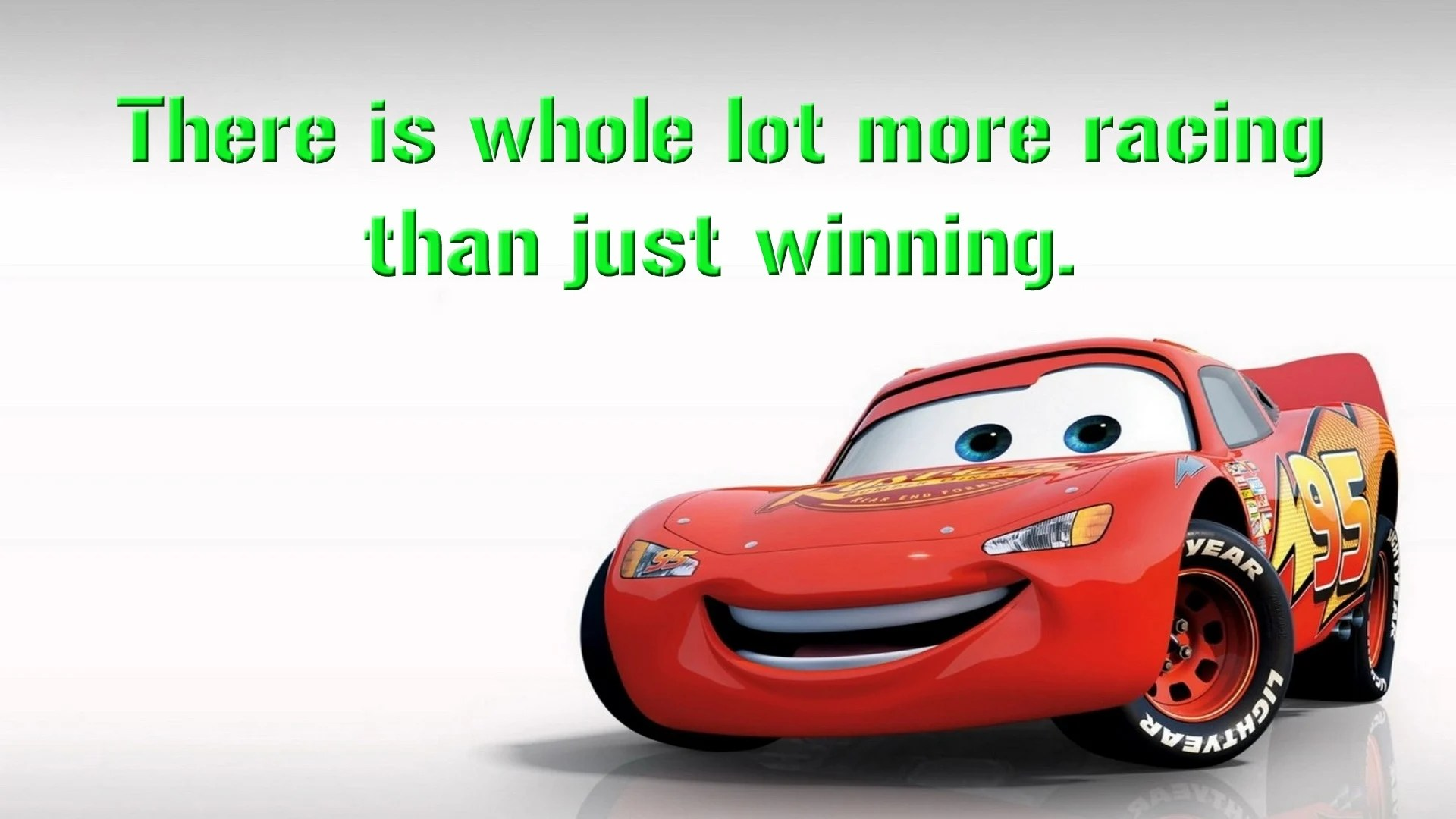 Cars Lightning Mcqueen Quote Dan The Pixar Fan