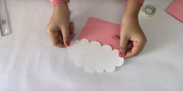 การ์ดวันเกิดด้วยมือของคุณเอง: รับเมฆ