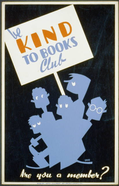 Be kind to books club poster - Arlington Gregg - WPA Illinois Art Project [between 1936 and 1940]