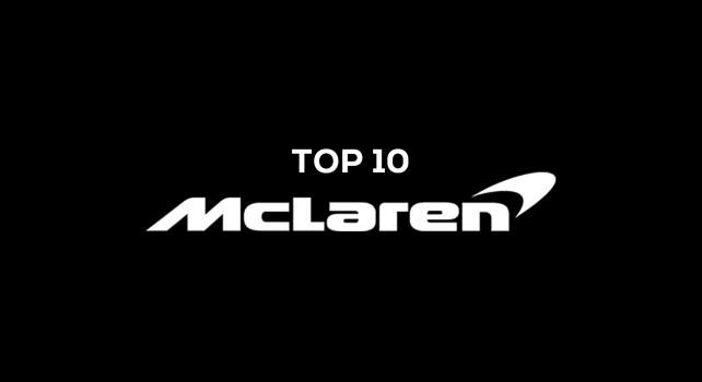 McLaren : Découvrez le top 10des meilleures voitures de la marque Britannique