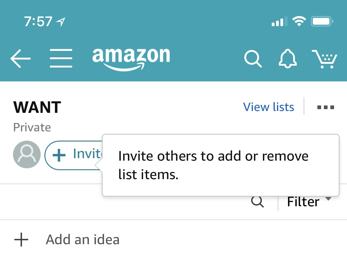 "On Ios, After You Open The Amazon App And Navigate To One Of Your Wish Lists,  You'll See A New Prompt That Says ""invite Others To Add Or Remove List  Items."