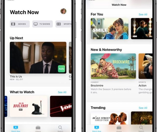 Ios 12 3 And Tvos 12 3 Introduce A New Version Of Apples Tv App Which Has Been Updated With A New Look And Fresh Functionality