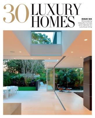 Home Design Magazine 30 Luxury Homes Issue 6 issue  Get