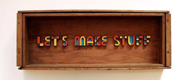 Let's Make Stuff by Scott Albrecht